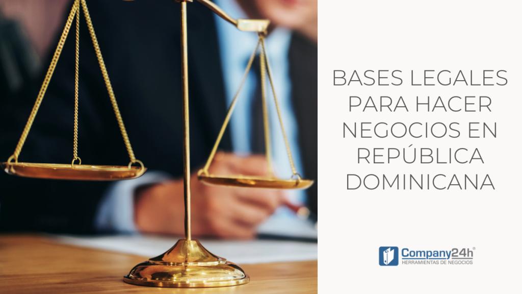 bases legales para hacer negocios en República Dominicana