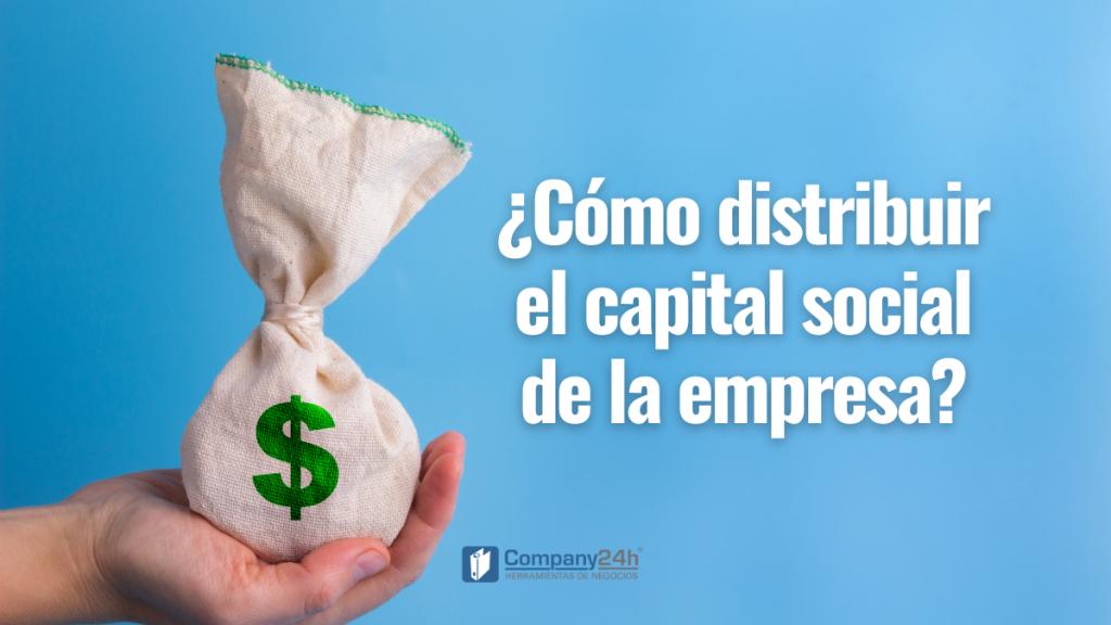 cómo distribuir el capital social de la empresa creada en República Dominicana