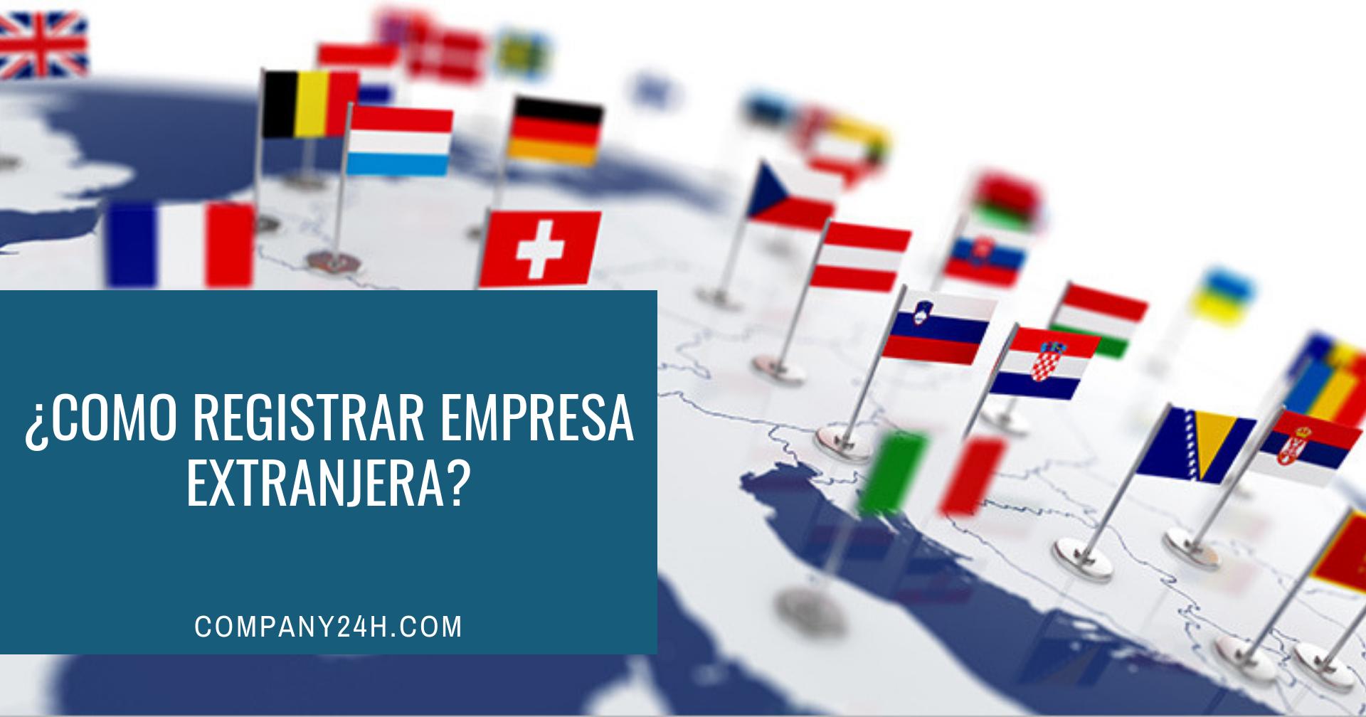 ¿Como registrar empresa extranjera en República Dominicana?